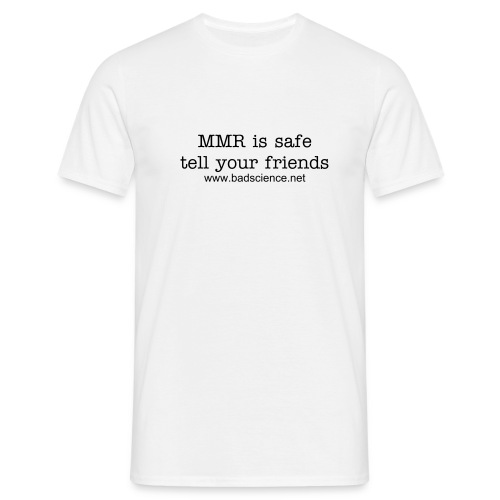 MMR is Safe - Tell Your Friends - Black Text - Men's T-Shirt