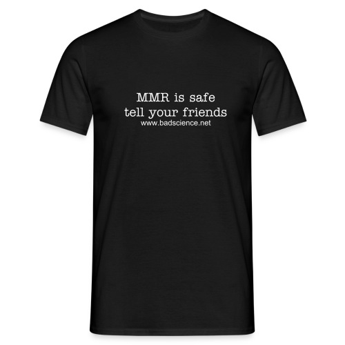 MMR is Safe - Tell Your Friends - White Text - Men's T-Shirt