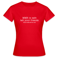 T-Shirts ~ Women's T-Shirt ~ MMR is Safe - Tell Your Friends - White Text