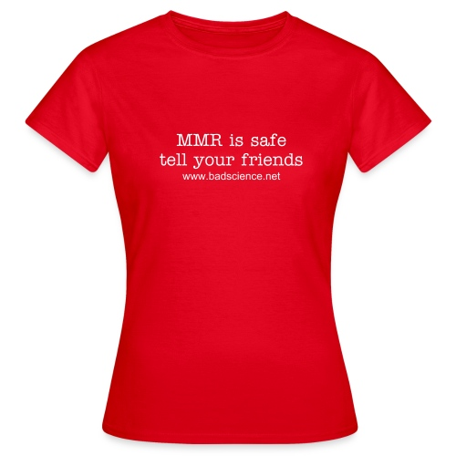 MMR is Safe - Tell Your Friends - White Text - Women's T-Shirt