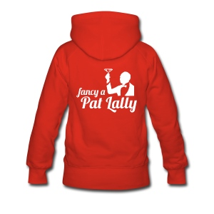 Fancy a Pat Lally - Women's Premium Hoodie