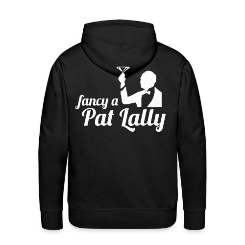 Fancy a Pat Lally - Men's Premium Hoodie