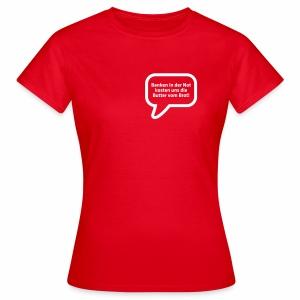 Banken in der Not kosten uns die Butter vom Brot! - Frauen T-Shirt