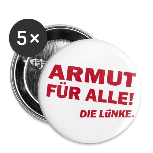 ARMUT FÜR ALLE! - Buttons groß 56 mm
