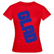 T-Shirts ~ Women's T-Shirt ~ Glad All Over
