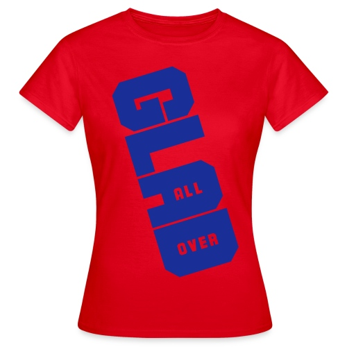 Glad All Over - Women's T-Shirt