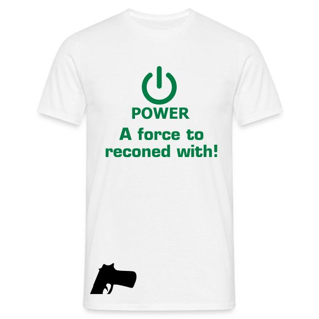 Power, a force to be reconed with