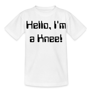 Kids Tee: Hello, I'm a Knee! - Teenage T-shirt