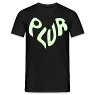 T-Shirts ~ Men's T-Shirt ~ Unisex PLUR Raving T-shirt (Glow in the dark)