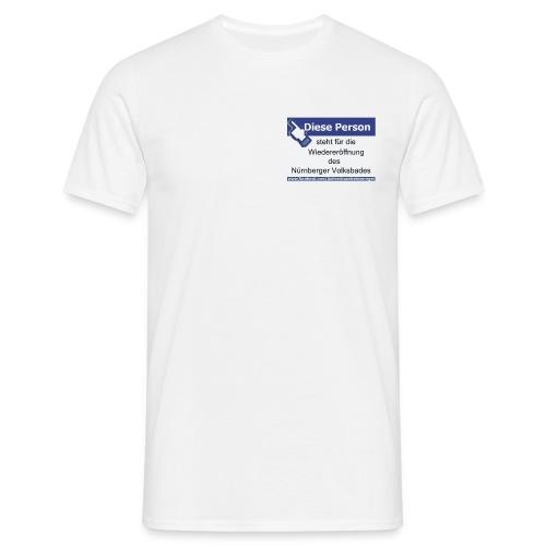 Volksbadiniative  (3€ gehen an die Iniative) - Männer T-Shirt