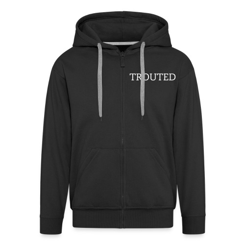 TROUTED Zipped Hoodie - Men's Premium Hooded Jacket