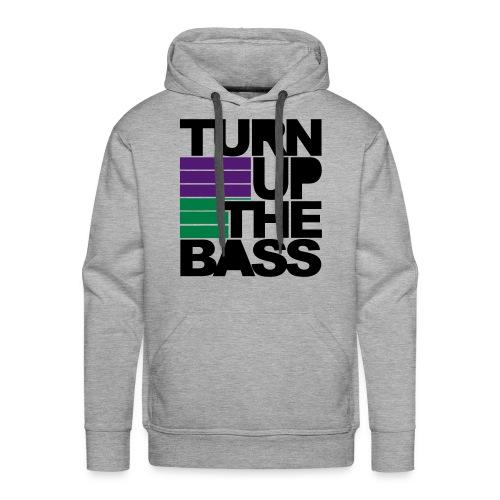 Turn Up the Bass - Männer Premium Hoodie