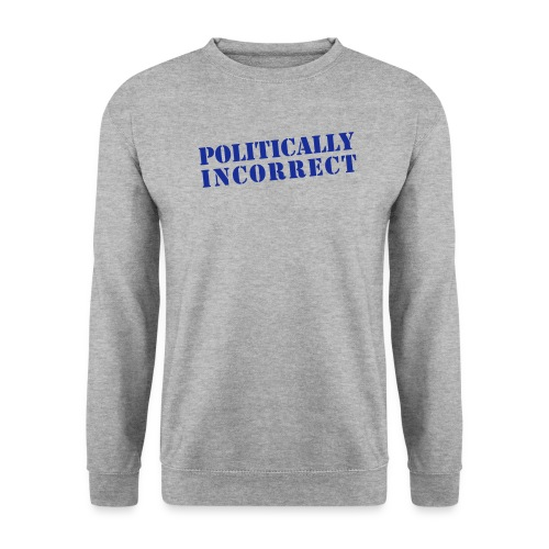 POLITICALLY INCORRECT - Männer Pullover