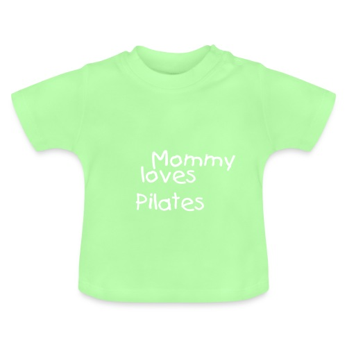 Mommy loves Pilates - Baby T-Shirt