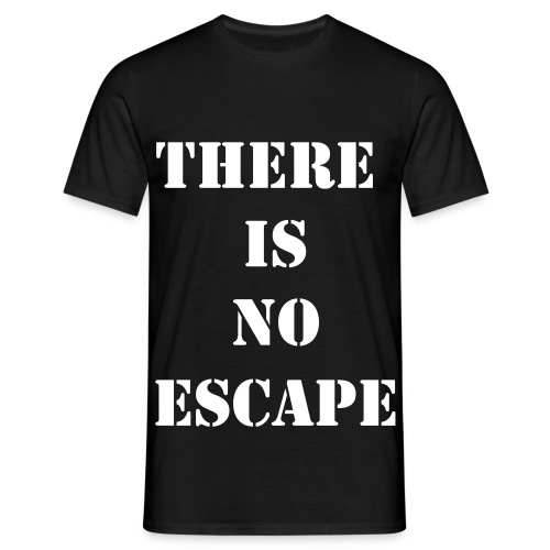 There Is No Escape (man) - T-shirt Homme