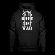 Hoodies & Sweatshirts ~ Men's Premium Hoodie ~ Rave Not War Hoodie