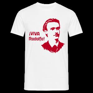 ¡VIVA Rodolfo! - Männer T-Shirt