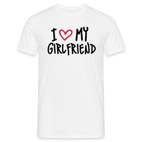 I love my Girlfriend - Männer T-Shirt