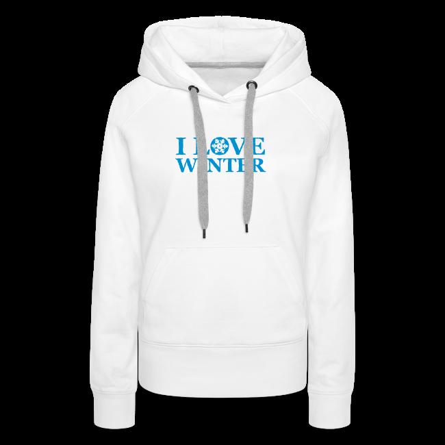 i love winter   damen kapuzenpullover (hoodie)