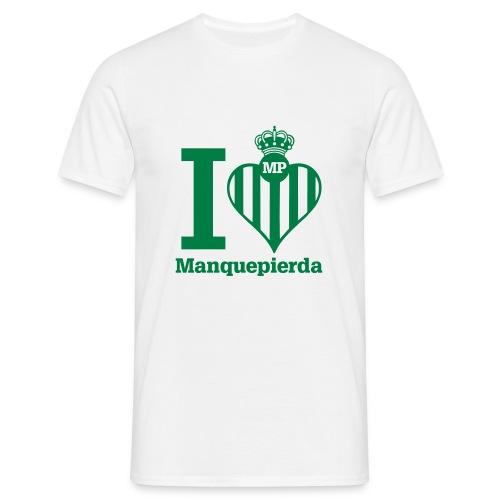 Camiseta I Love Manquepierda para Hombre - Camiseta hombre