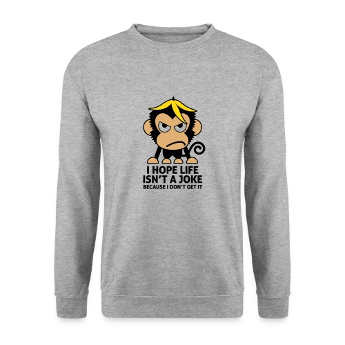 LIFE ISN'T A JOKE - Männer Pullover - Männer Pullover