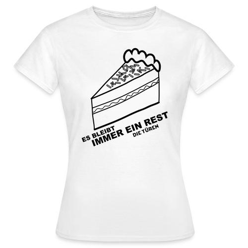 Es bleibt immer ein Rest - Frauen T-Shirt