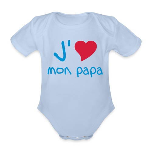 J'aime mon papa - Body bébé bio manches courtes