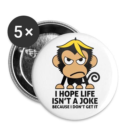 LIFE ISN'T A JOKE - 5er Pack Buttons / Anstecker 56mm - Buttons groß 56 mm
