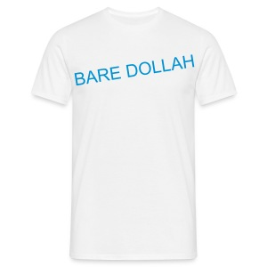 Bare Dollah - Men's T-Shirt