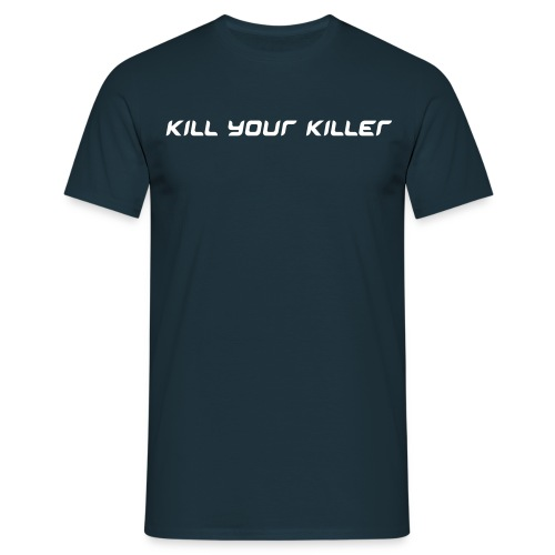 Kill your killer man - Maglietta da uomo