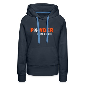 Powder to the people - Women's Premium Hoodie