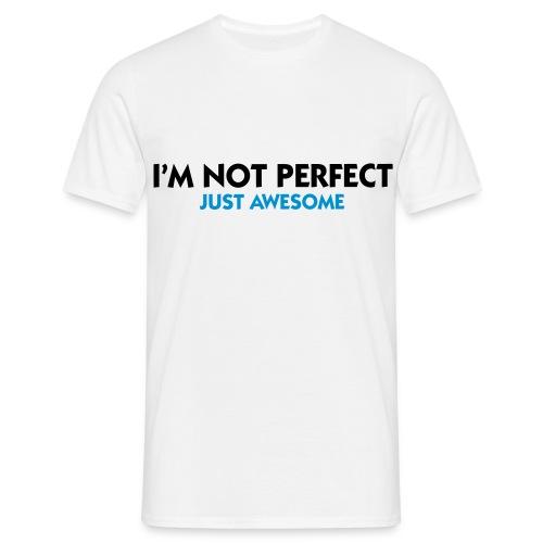 Mannen I'm not perfect - Mannen T-shirt