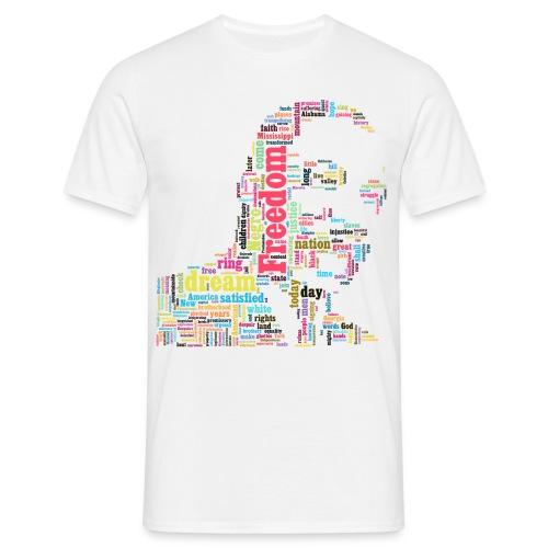 I have a Dream - Maglietta da uomo