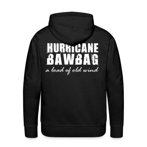 Hurricane Bawbag - Men's Premium Hoodie