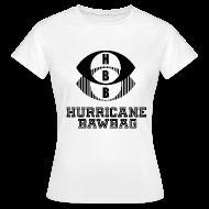T-Shirts ~ Women's T-Shirt ~ Hurricane Bawbag HBB