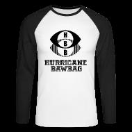 Long sleeve shirts ~ Men's Long Sleeve Baseball T-Shirt ~ Hurricane Bawbag HBB