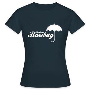 Hurricane Bawbag Brolly - Women's T-Shirt