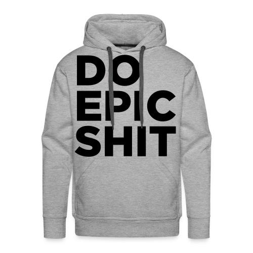 men :: do epic shit (gray) - Men's Premium Hoodie