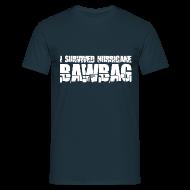 T-Shirts ~ Men's T-Shirt ~ I Survived Hurricane Bawbag