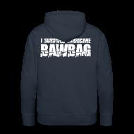 Hoodies & Sweatshirts ~ Men's Premium Hoodie ~ I Survived Hurricane Bawbag