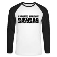 Long sleeve shirts ~ Men's Long Sleeve Baseball T-Shirt ~ I Survived Hurricane Bawbag