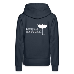 Hurricane Bawbag Brolly Up - Women's Premium Hoodie