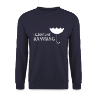 Hoodies & Sweatshirts ~ Men's Sweatshirt ~ Hurricane Bawbag Brolly Up