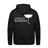 Hoodies & Sweatshirts ~ Men's Premium Hoodie ~ Hurricane Bawbag Brolly Up