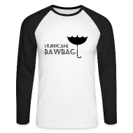 Long sleeve shirts ~ Men's Long Sleeve Baseball T-Shirt ~ Hurricane Bawbag Brolly Up