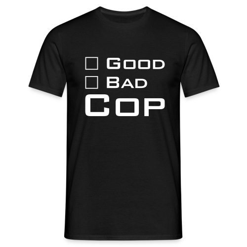 Good Cop -- Bad Cop - Men's T-Shirt