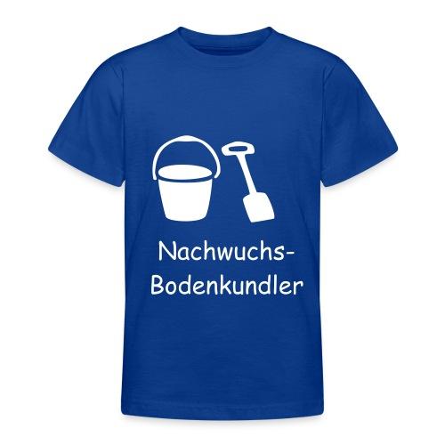 T-Shirt Nachwuchs-Bodenkundler - Teenager T-Shirt