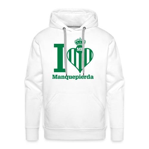 Sudadera I Love Manquepierda para Hombre - Sudadera con capucha premium para hombre