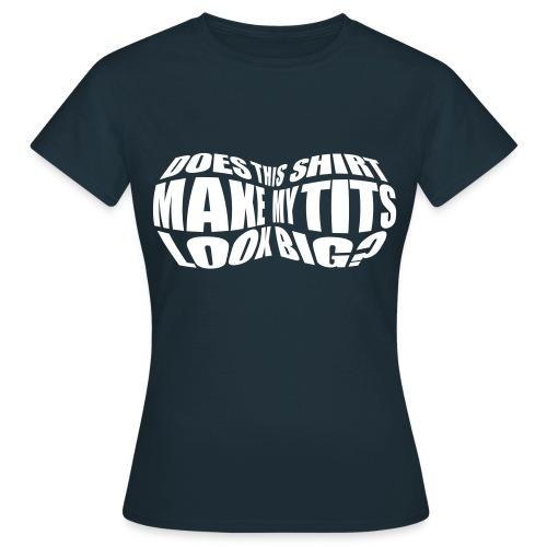 BIG TITS TOP (WOMEN) * - Women's T-Shirt