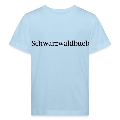Schwarzwaldbueb - Kinder Bio-T-Shirt